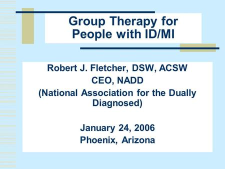 Group Therapy for People with ID/MI