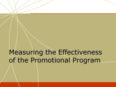 Measuring the Effectiveness of the Promotional Program.