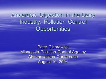 Peter Ciborowski Minnesota Pollution Control Agency