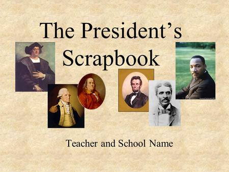 The President's Scrapbook