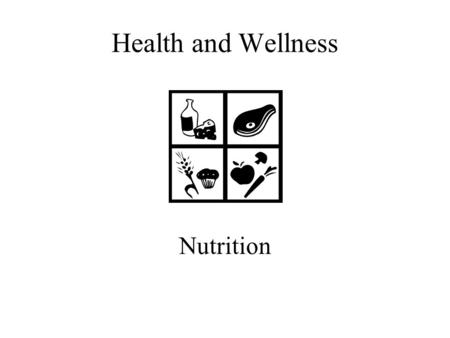 Health and Wellness Nutrition.