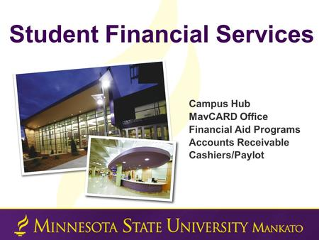 Student financial services campus hub centennial student union ppt - Student financial aid office ...
