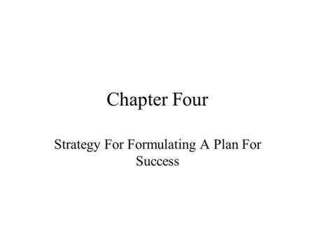 Strategy For Formulating A Plan For Success