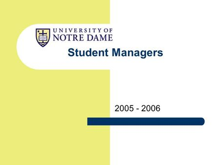 Student Managers 2005 - 2006. Athletics Business Office 2 Introduction  Responsibility & Expectations  Role of the Athletics Business Office  Contacts.