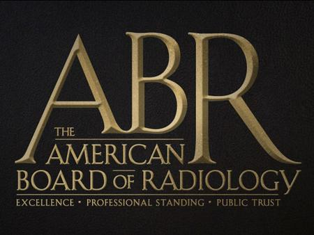 ABMS March 24, 2010 APDR: ABR Update SPECIALTY BOARDS  Established to assure the public that the physician has specific qualifications –American Board.