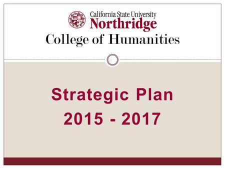 Strategic Plan 2015 - 2017 College of Humanities.
