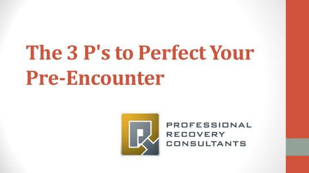 The 3 P's to Perfect Your Pre-Encounter. The Problem Double-digit denial rates Cash flow Patient billing responsibility.