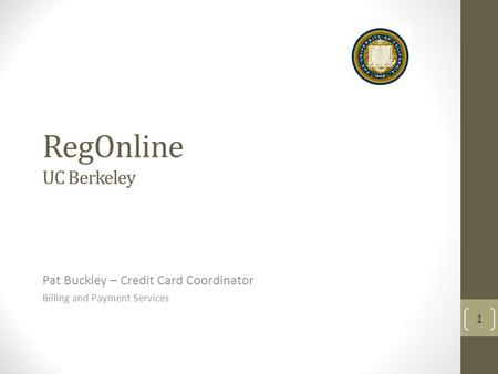 Pat Buckley – Credit Card Coordinator Billing and Payment Services