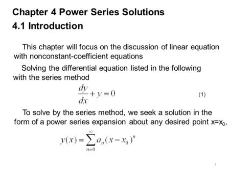 Chapter 4 Power Series Solutions 4.1 Introduction