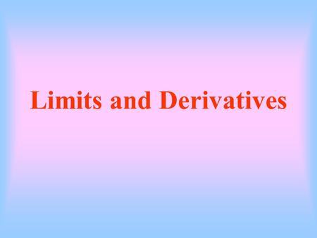 Limits and Derivatives Concept of a Function y is a function of x, and the relation y = x 2 describes a function. We notice that with such a relation,