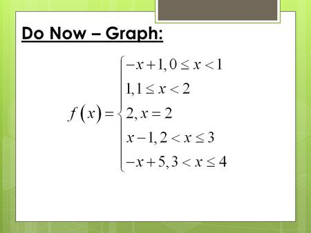 Do Now – Graph:.