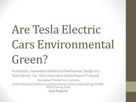 Are Tesla Electric Cars Environmental Green?