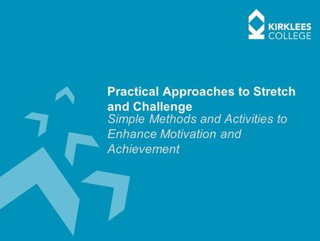 Practical Approaches to Stretch and Challenge