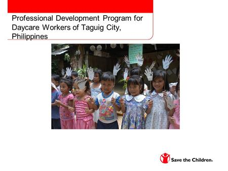 Professional Development Program for Daycare Workers of Taguig City, Philippines.