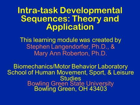 Intra-task Developmental Sequences: Theory and Application