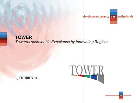 TOWER Towards sustainable Excellence by Innovating Regions.