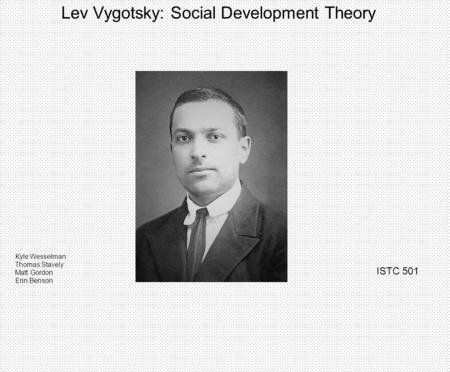 Social Development Theory (Lev Vygotsky)