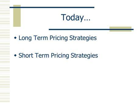 Short term options strategies
