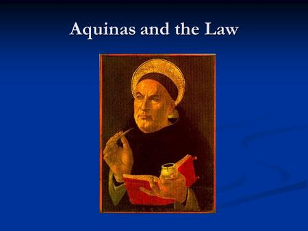 Aquinas and the Law.