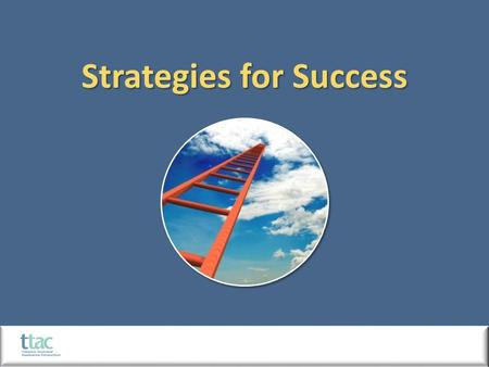 Strategies for Success.  Implementing tobacco control programs locally is a process that requires community members' time and effort. 1.Engage stakeholders.