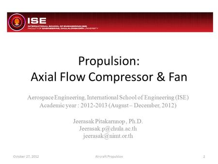 Propulsion: Axial Flow Compressor & Fan