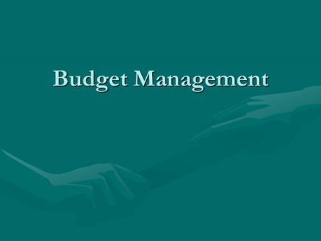 Budget Management. Introduction All sponsored projects require a budgetAll sponsored projects require a budget Including modular awards (for Institutional.