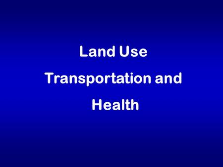 "Land Use Transportation and Health. Adult obesity: 1989 No Data < 10% 10% - 14% 15% - 19%  20% (*BMI  30, or ~ 30 lbs overweight for 5'4"" woman)"