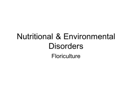 Nutritional & Environmental Disorders