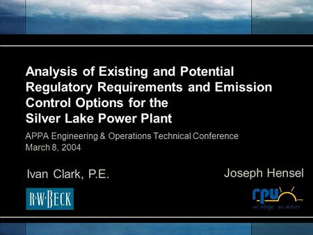 Analysis of Existing and Potential Regulatory Requirements and Emission Control Options for the Silver Lake Power Plant APPA Engineering & Operations Technical.