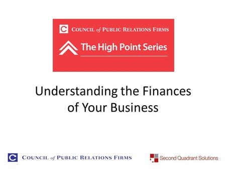 Understanding the Finances of Your Business September 13, 2012.