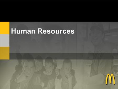 Human Resources. 3 Regional Teams and a National Department Recruitment Benefits and Compensation Diversity Administration.