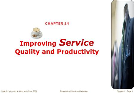 CHAPTER 14 Improving Service Quality and Productivity