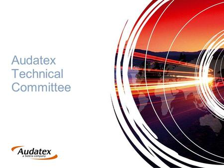 Audatex Technical Committee. Mission Statement To provide a transparent, objective examination of matters of a technical nature relating to Audatex solutions.