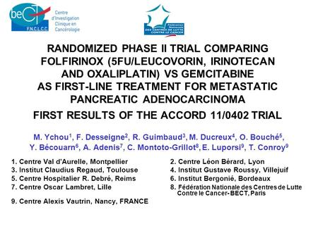RANDOMIZED PHASE II TRIAL COMPARING FOLFIRINOX (5FU/LEUCOVORIN, IRINOTECAN AND OXALIPLATIN) VS GEMCITABINE AS FIRST-LINE TREATMENT FOR METASTATIC PANCREATIC.