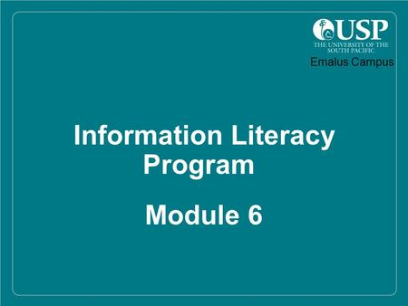 1 Information Literacy Program Module 6 Emalus Campus.