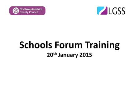 Schools Forum Training 20 th January 2015. Introductions and housekeeping Introduction of presenters and delegates Duration – to finish by 1-30 so have.