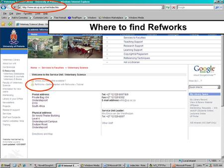Where to find Refworks. Verification of access Login to Refworks.