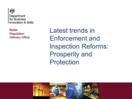 Latest trends in Enforcement and Inspection Reforms: Prosperity and Protection.