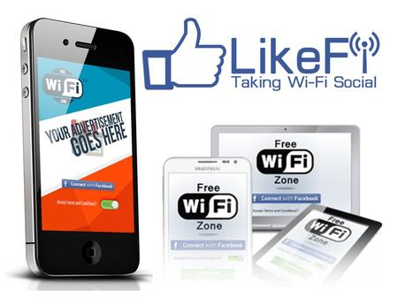 Agenda About Like-Fi Why is free Wi-Fi important?