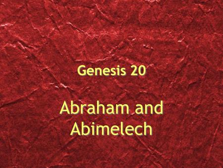 Genesis 20 Abraham and Abimelech. Abraham moved south to Negev. Negev means dry and south. There he once again asked Sarah to tell the natives that she.