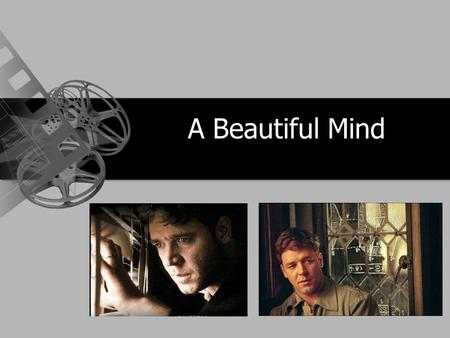 A Beautiful Mind. A portrait of an intricate puzzle of the mind. Inspired by the story of Nobel Prize- winning mathematician John Forbes Nash Jr. whose.