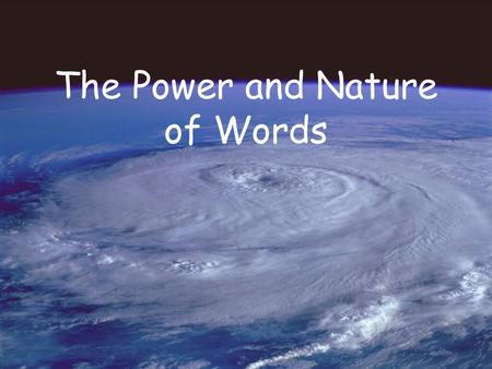 The Power and Nature of Words. Fun with Words BOMB.
