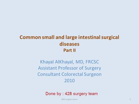 Common small and large intestinal surgical diseases Part II