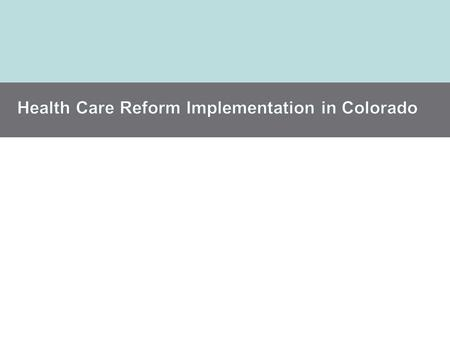 HEALTH IN COLORADO GOVERNOR HICKENLOOPER'S VISION.