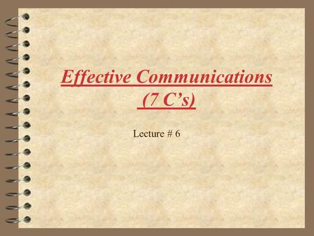 Effective Communications (7 C's)