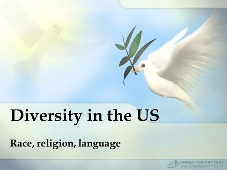 Diversity in the US Race, religion, language. Story Grades OK!! (45 students) NG!! (34 students)