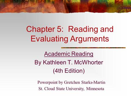 Chapter 5: Reading and Evaluating Arguments