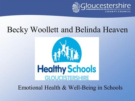 Becky Woollett and Belinda Heaven Emotional Health & Well-Being in Schools.