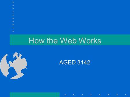 How the Web Works AGED 3142. How the Web Works Most people use an internet service provider (ISP) or an online service provider (OSP) like AOL to access.