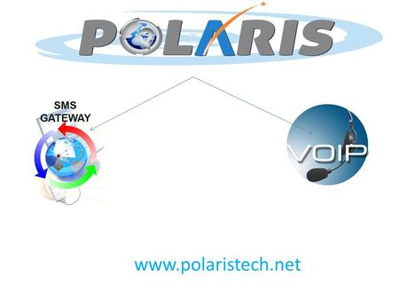 Www.polaristech.net. We Offer Bulk SMS & Voice Messaging Service SMS Services in mobile phones are countless and its users have increased enormously in.
